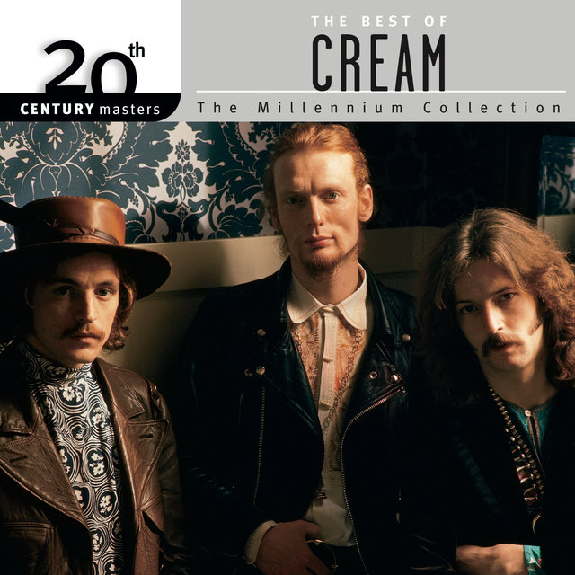 20th Century Masters: The Millennium Collection: Best Of Cream