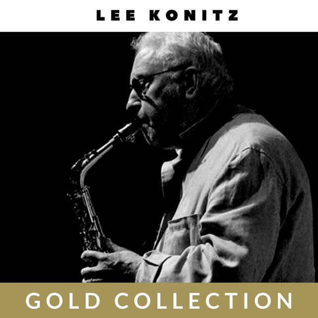 Lee Konitz - Gold Collection