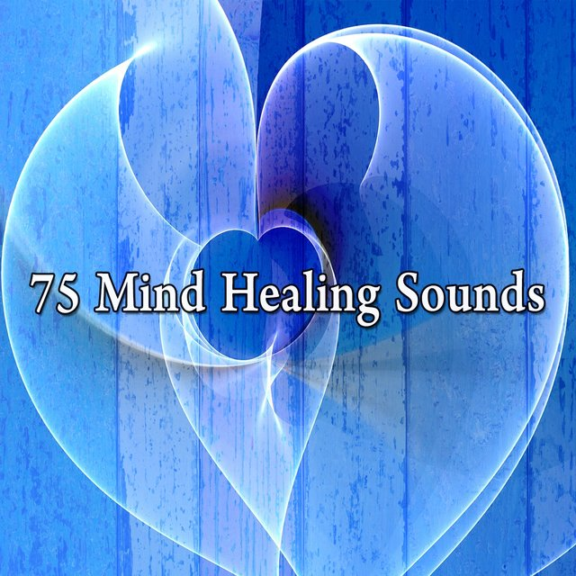 75 Mind Healing Sounds