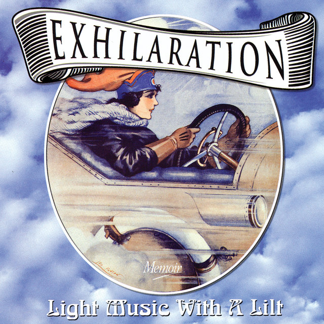Exhilaration: Light Music With A Lilt