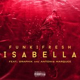 Isabella (feat. Graphik & Antonia Marquee)