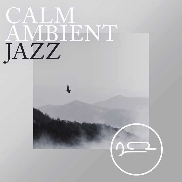 Calm Ambient Jazz
