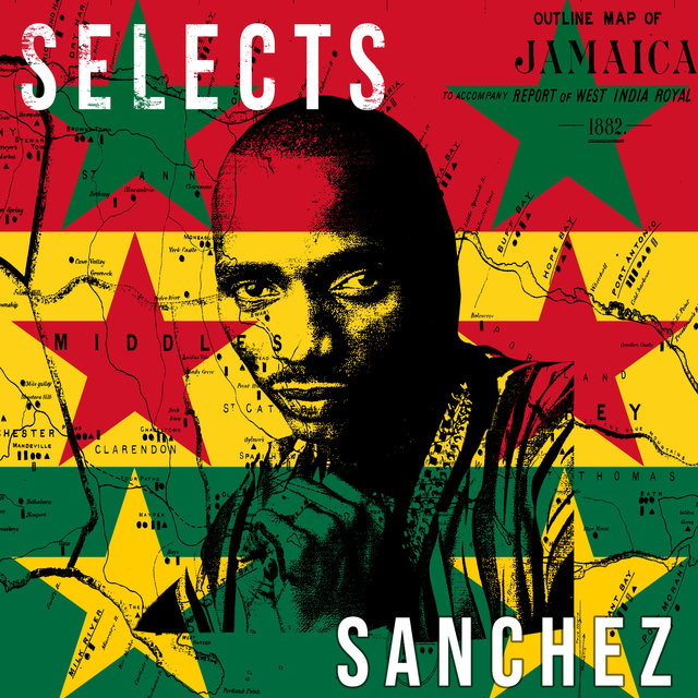 Sanchez Selects Reggae