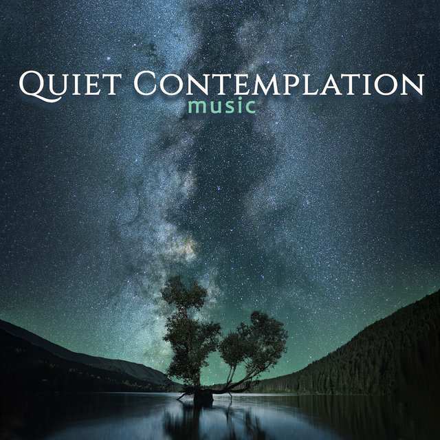 Quiet Contemplation Music