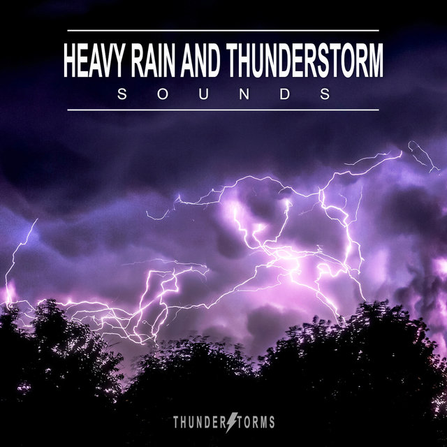 Heavy Rain and Thunderstorm Sounds