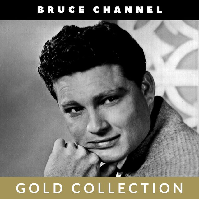 Bruce Channel - Gold Collection