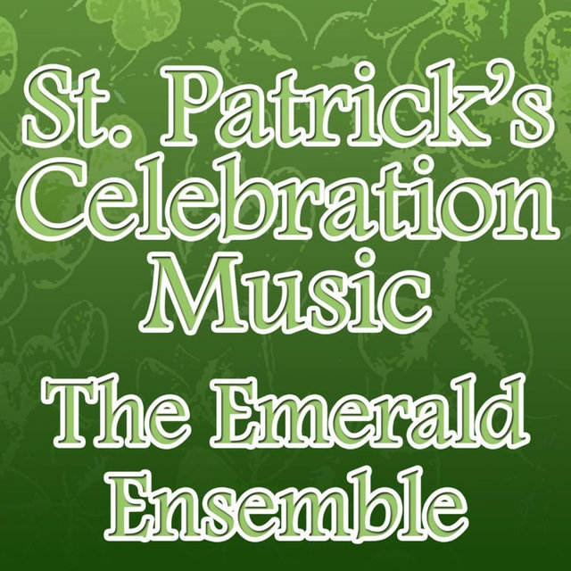 St. Patrick's Celebration Music