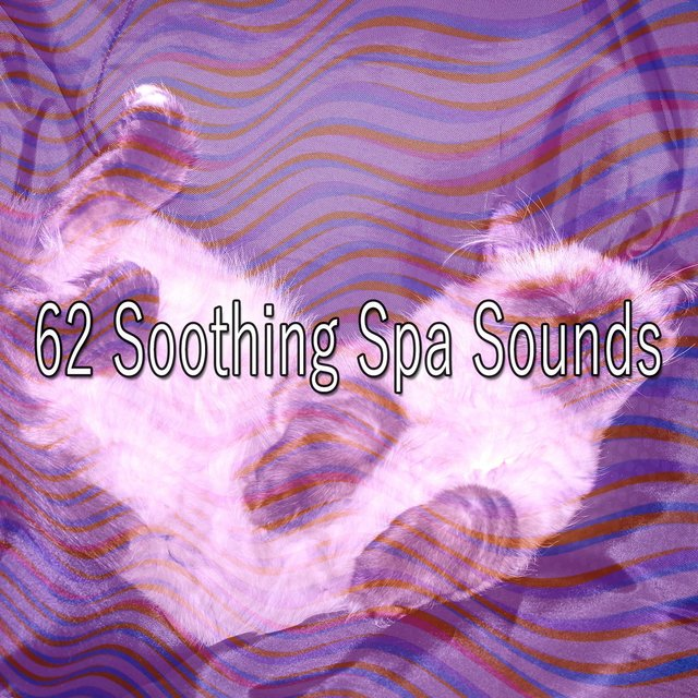 62 Soothing Spa Sounds