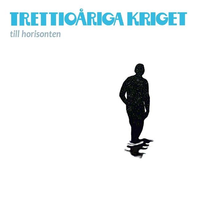 Cover art for album Till Horisonten by Trettioåriga Kriget