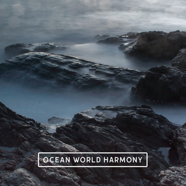 Ocean World Harmony – Ambient Water Sounds Perfect for Relaxation, Sleep, Meditation and Study, Mother Nature, Deep Rest, Self Hypnosis