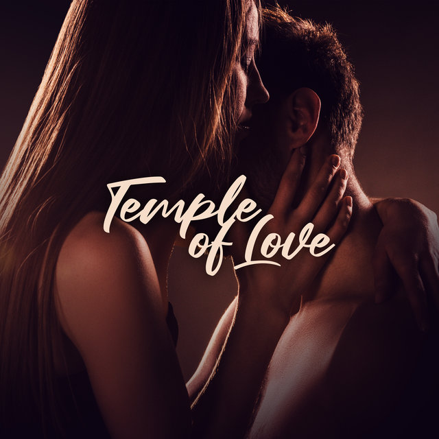 Temple of Love – Sexy Beats for Making Love