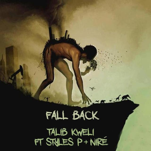 Fall Back (feat. Styles P & Nire)