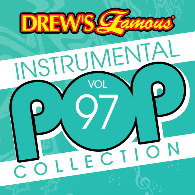 Drew's Famous Instrumental Pop Collection (Vol. 97)
