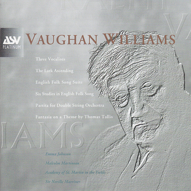Vaughan Williams: Partita, 3 Vocalises, Fantasia on a Theme by Thomas Tallis, The Lark Ascending