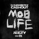 Mob Life (feat. Jeezy)