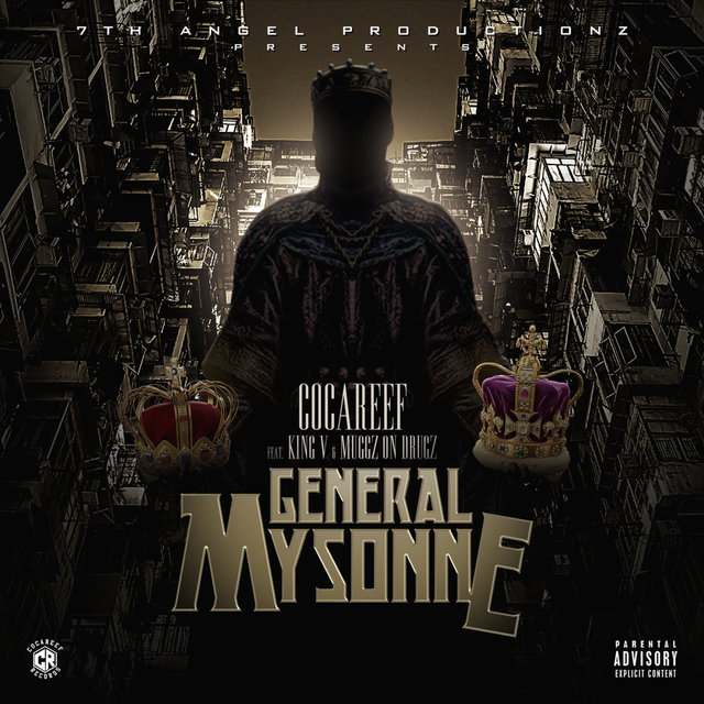 General Mysonne (feat. King V & Muggz on Drugz)