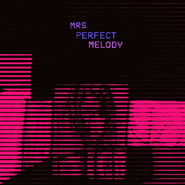 Mrs. Perfect Melody (feat. Cam Taylor)