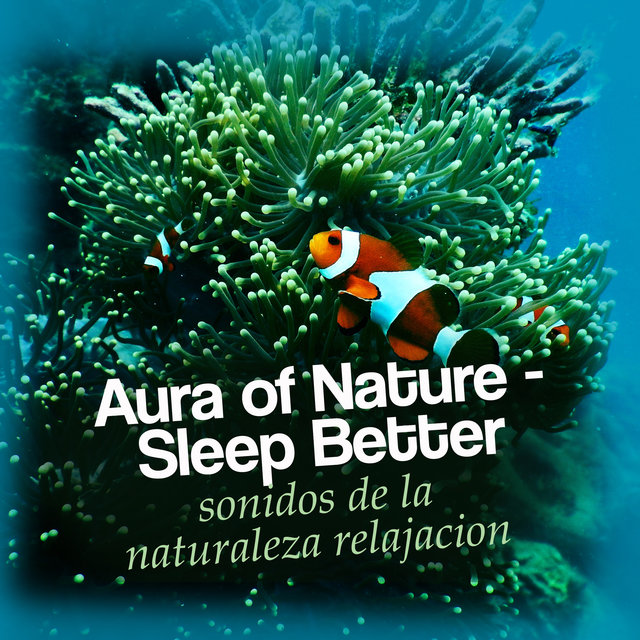 Aura of Nature - Sleep Better