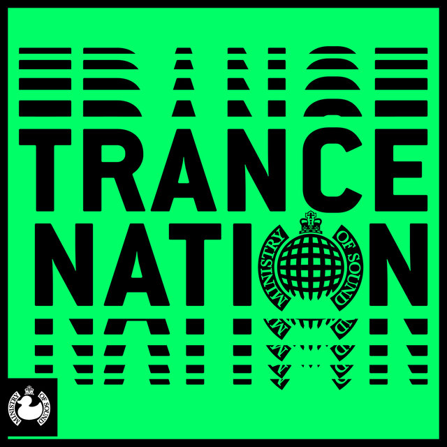 Trance Nation - Ministry of Sound