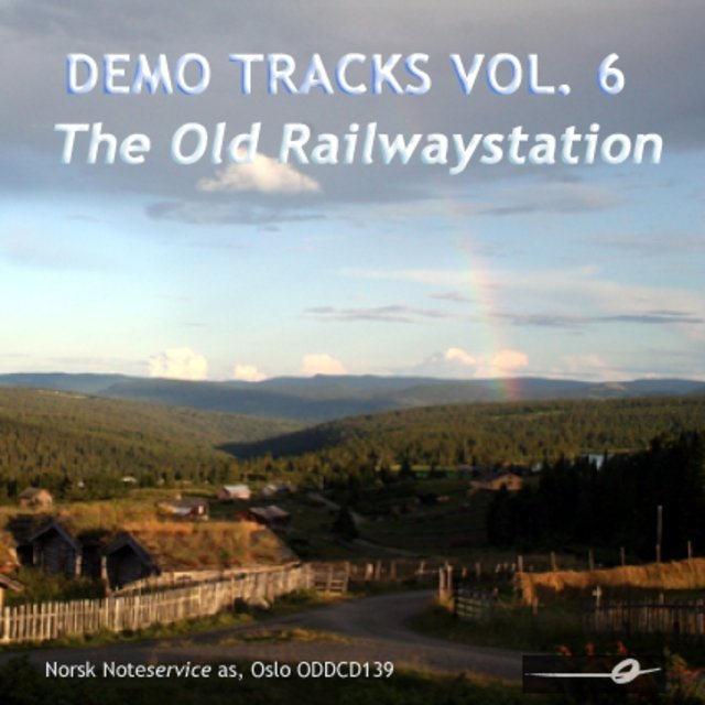Vol. 6: The Old Railwaystation - Demo Tracks