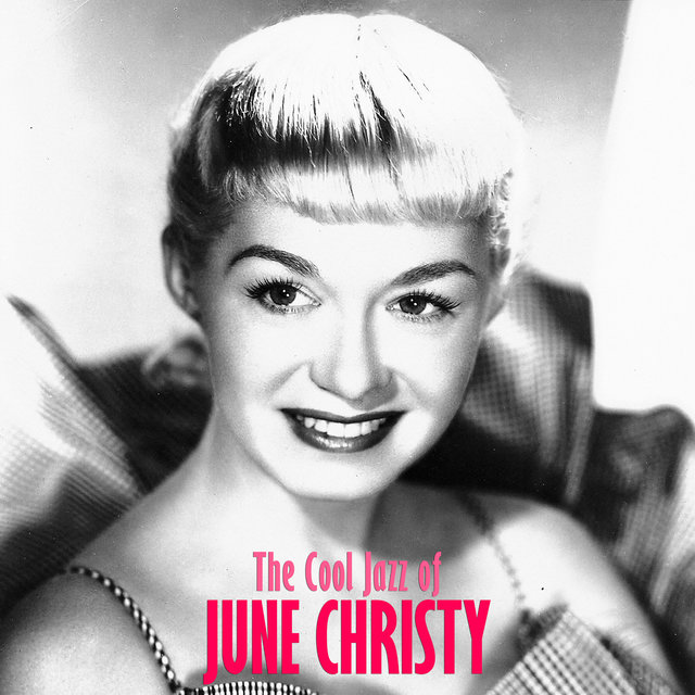 The Cool Jazz of June Christy (Remastered)