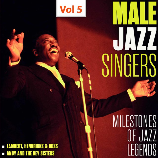 Milestones of Jazz Legends - Male Jazz Singers, Vol. 5