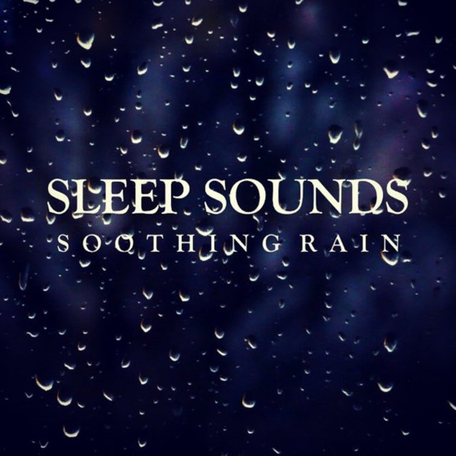 Sleep Sounds: Soothing Rain