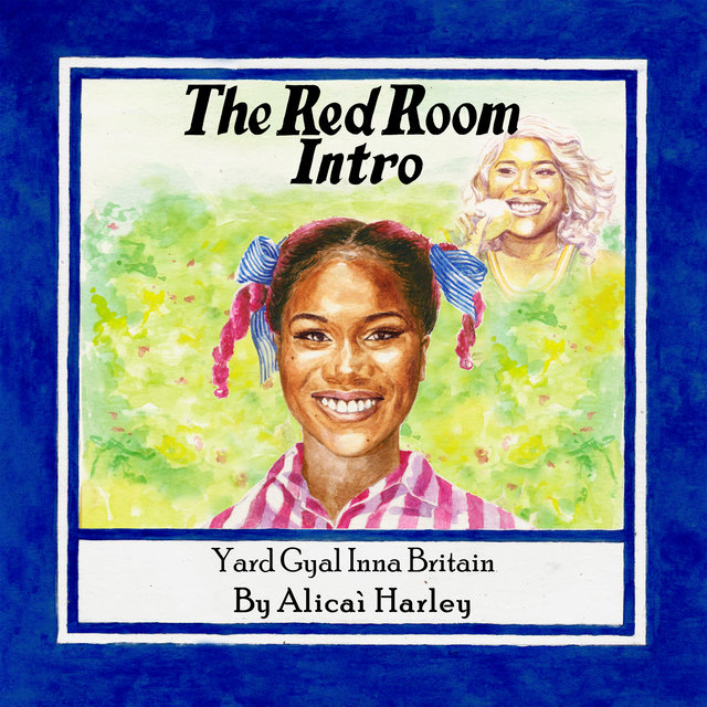 Cover art for album The Red Room Intro (Yard Gyal Inna Britain) by Alicai Harley