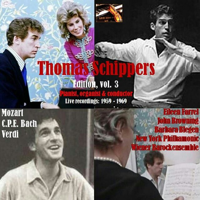Thomas Schippers Edition, Vol. 3; Thomas Schippers soloist & conductor