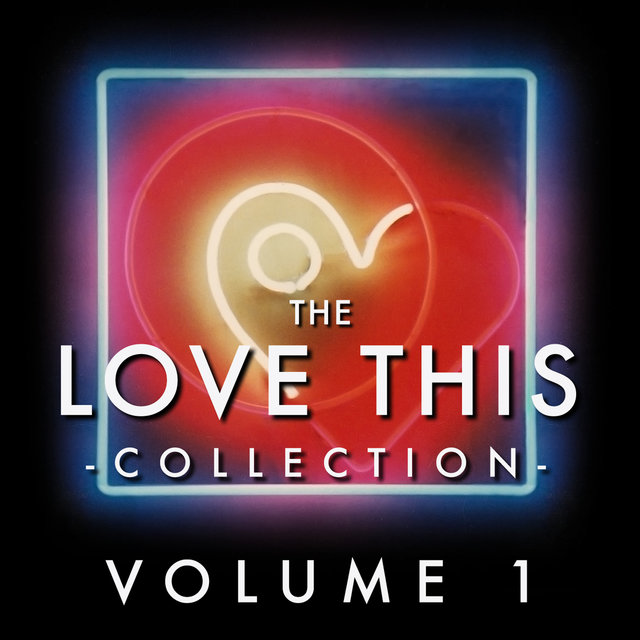 The Love This Collection, Vol. 1