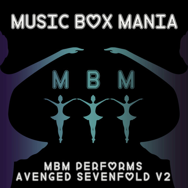 MBM Performs Avenged Sevenfold, Vol. 2