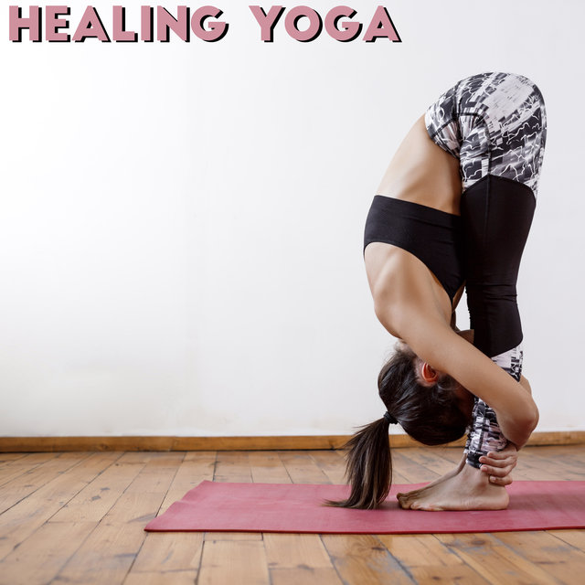 Healing Yoga - Exercises for Back Pain, Muscle Relaxation, Body Stability, Headache Prevention, Muscle Stretching