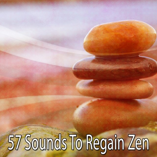 57 Sounds to Regain Zen