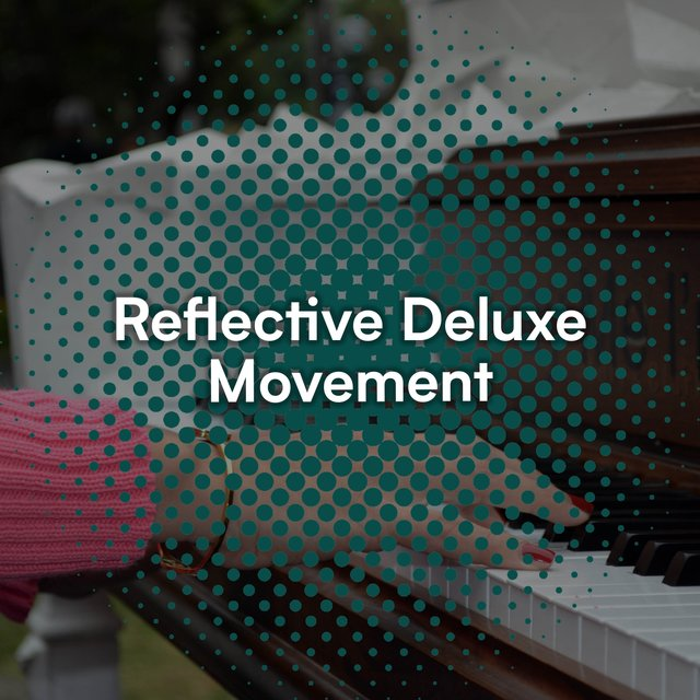 Reflective Deluxe Therapy Movement
