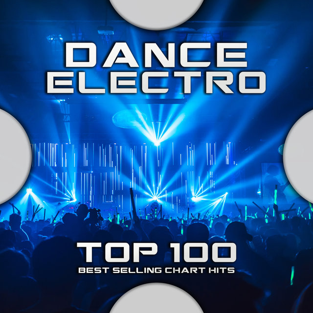 Dance Electro Top 100 Best Selling Chart Hits