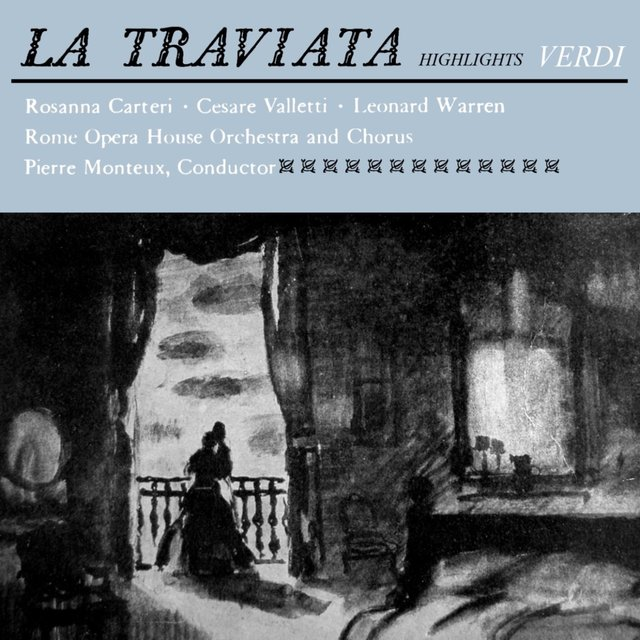 Verdi: La Traviata Highlights
