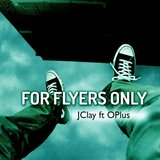 For Flyers Only (feat. OPlus)