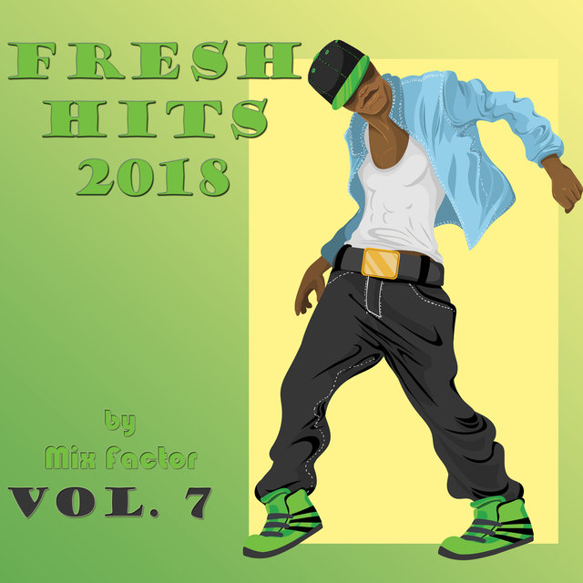 Fresh Hits - 2018 - Vol. 7