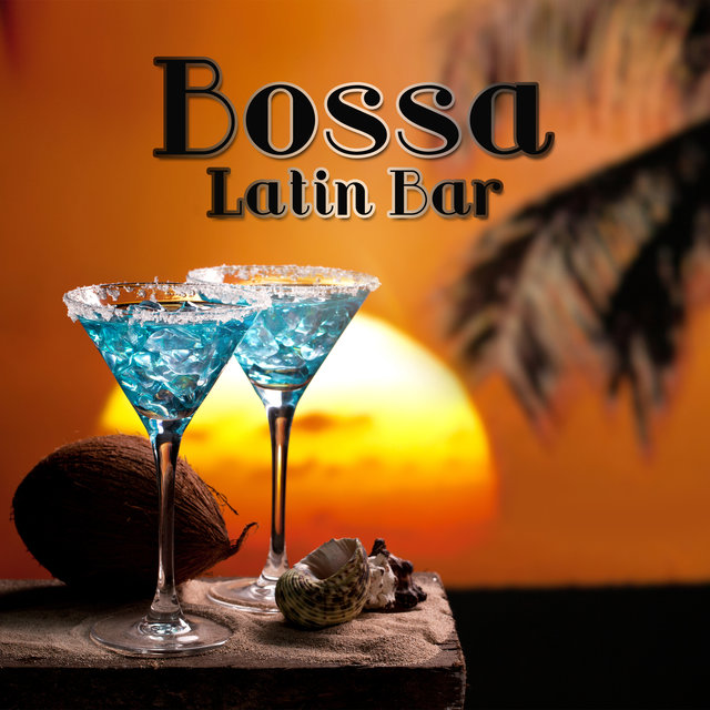 Bossa Latin Bar: Top Sensual Mix Para Bailar y Animar los Ambientes, Nightlife Smooth Background