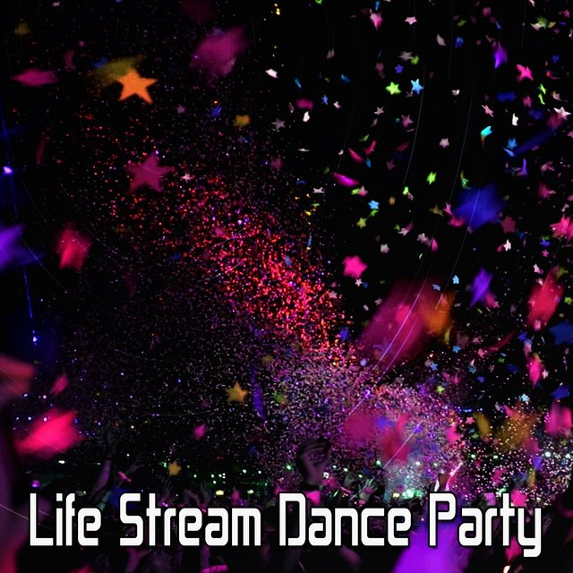 Life Stream Dance Party