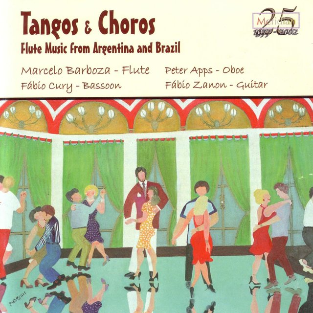 Tangos & Choros: Flute Music from Argentina and Brazil