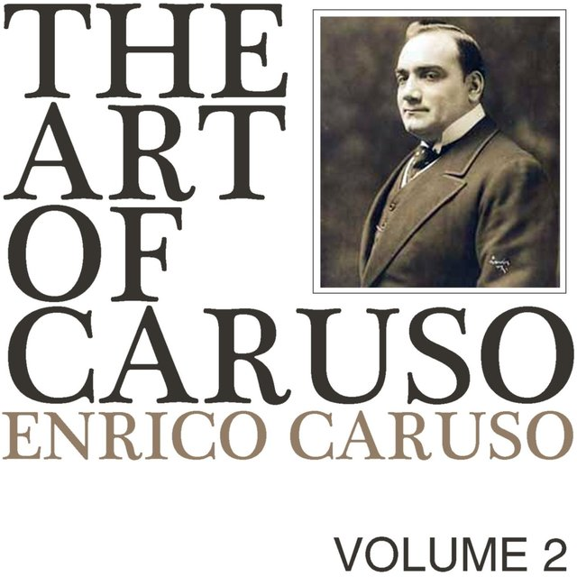 The Art of Caruso, Vol. 2