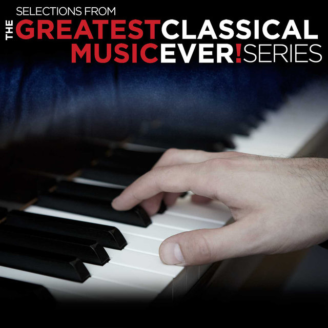 The Greatest Classical Music Ever! Promo Sampler