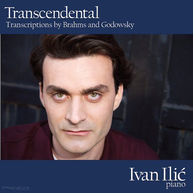 Transcendental - Transcriptions by Brahms and Godowsky
