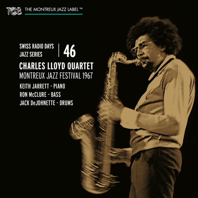 Swiss Radio Days Jazz Series Vol. 46: Charles Lloyd Quartet, Live at Montreux Jazz Festival 1967