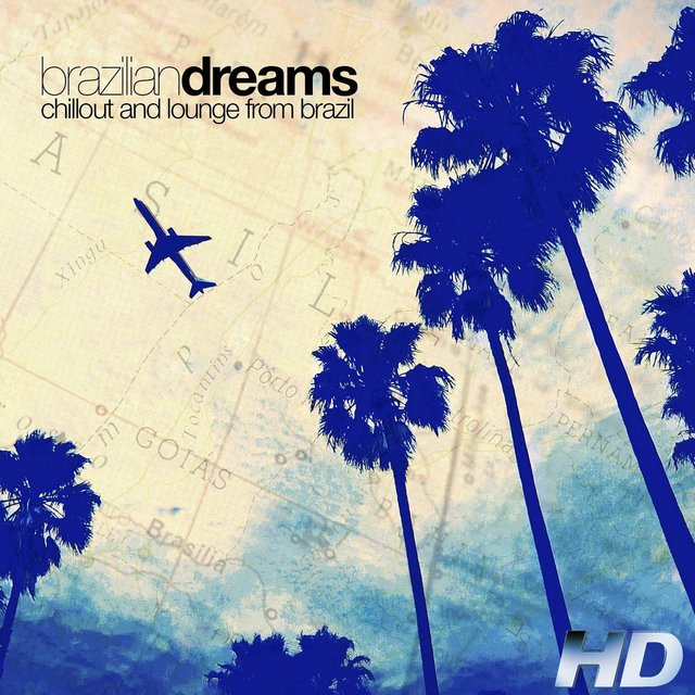 Brazilian Dreams: Chillout and Lounge from Brazil