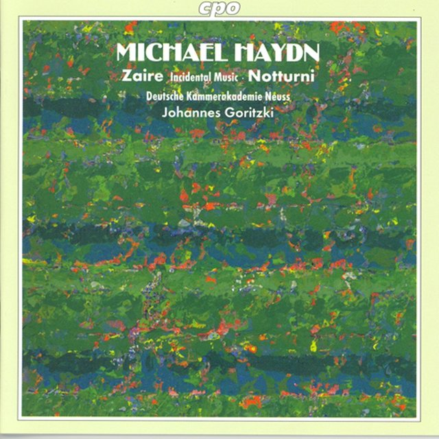 Haydn, M.: Incidental Music To Zaire / Notturno Solenne in E-Flat Major / Notturno in F Major