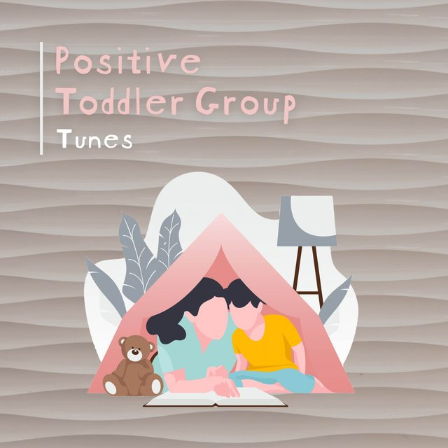 Positive Toddler Group Tunes