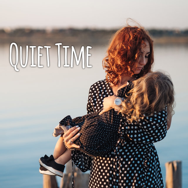 Quiet Time – Deep Sleep, Night Dream, Soft Sounds, Calmness