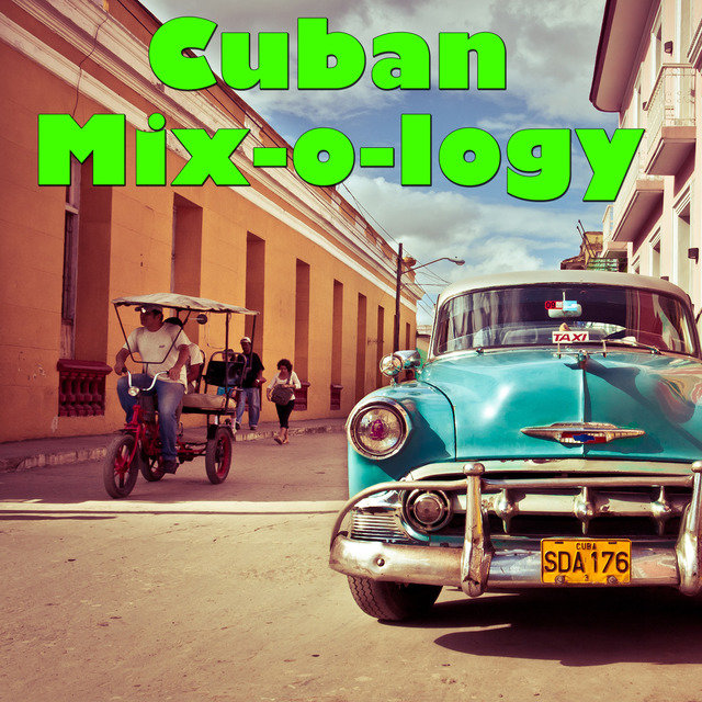 Cuban Mix-o-logy, Vol.1